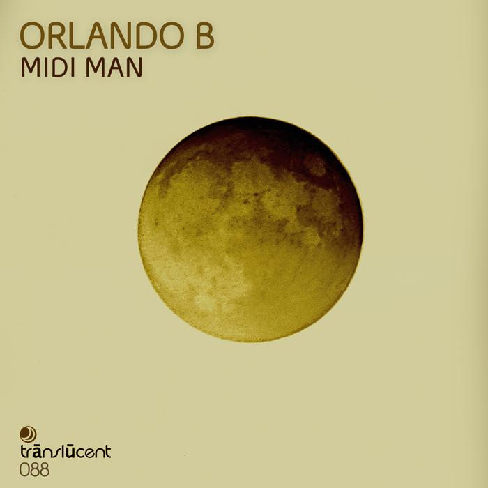 Orlando B - Midi Man EP