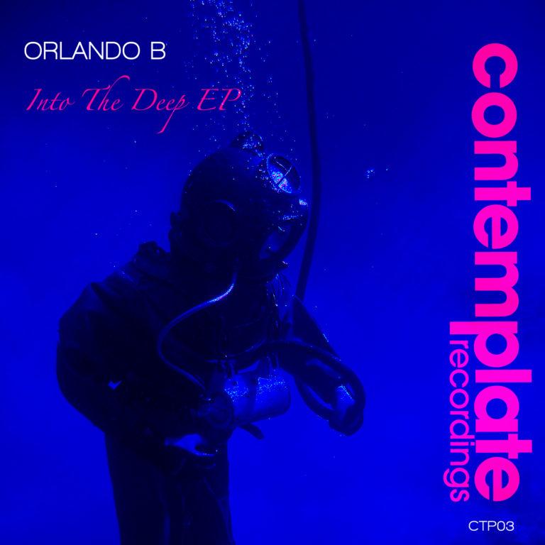 Orlando B - Into The Deep EP